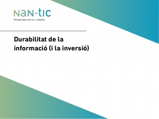 Durability of information (and investment) (Catalan)