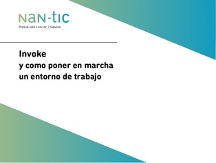 Invoke and how to launch a working environment (Spanish)