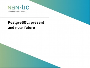 PostgreSQL: present and near future